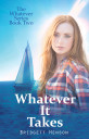 Book Cover: Whatever It Takes - The Whatever Series Book 2
