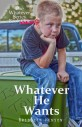 Book Cover: Whatever He Wants - The Whatever Series Book 1